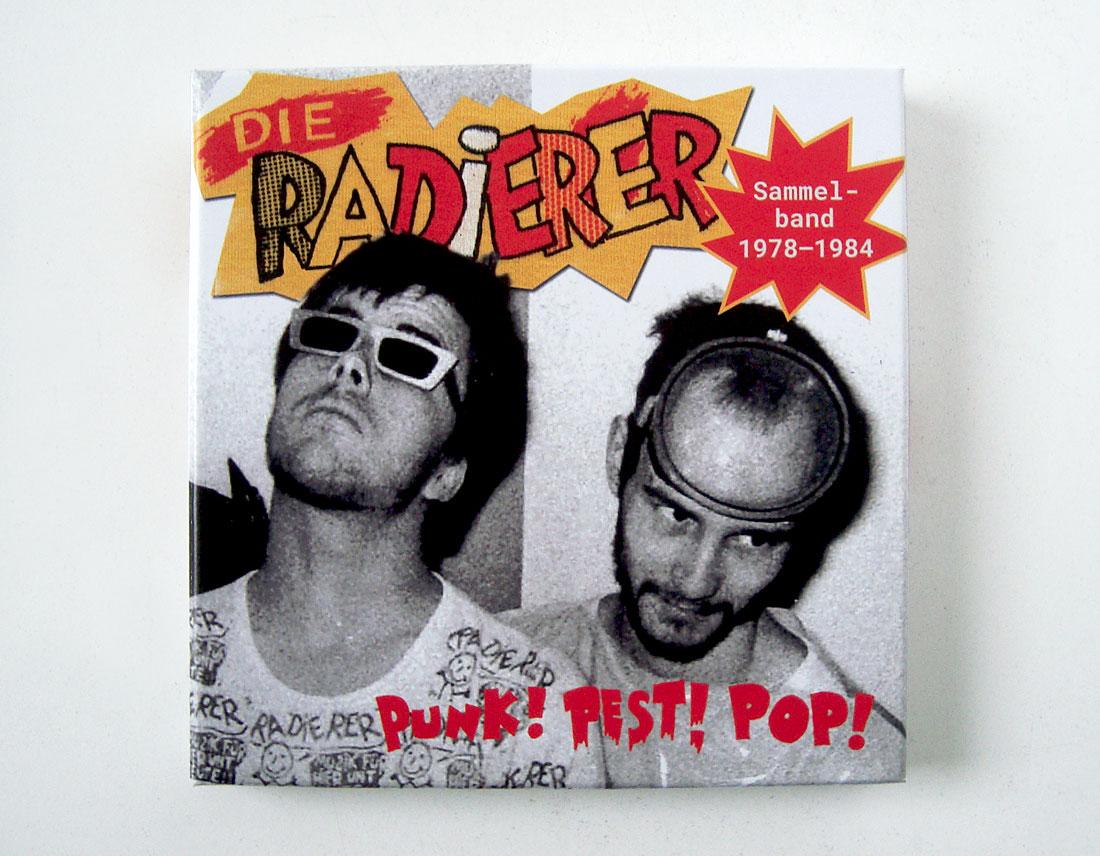 Die Radierer Punk! Pest! Pop!